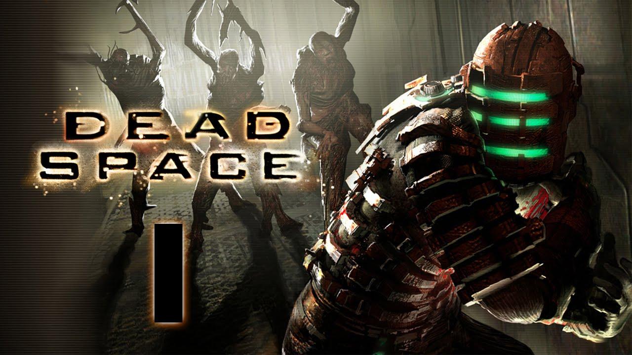 Dead Space #1: QUAY TRỞ LẠI!!!! :D - YouTube